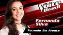 Tocando Em Frente (The Voice Brasil 2016 / Audio)/Fernanda Silva