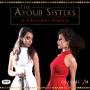 A Christmas Fantasy/The Ayoub Sisters, Paul Campbell, Royal Scottish National Orchestra