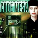 Code Mesa/Jenifer Smith