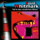 05: Tief in den nördlichen Minen/Point Whitmark