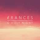O Holy Night/Frances