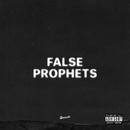 False Prophets/J. Cole