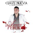 Amor Perdido/La Bandononona Clave Nueva De Max Peraza