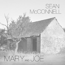 Mary And Joe/Sean McConnell