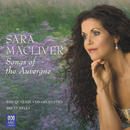 Canteloube: Songs Of The Auvergne/Sara Macliver, The Queensland Orchestra, Brett Kelly