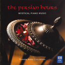 The Persian Hours: Mystical Piano Music/Tamara-Anna Cislowska