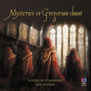 Mysteries Of Gregorian Chant/Singers Of St Laurence, Neil McEwan