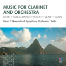 Music For Clarinet And Orchestra/Paul Dean, Queensland Symphony Orchestra, Richard Mills