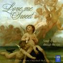 Love Me Sweet/Jane Edwards, Marshall McGuire