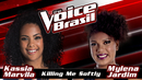 Killing Me Softly(The Voice Brasil 2016 / Audio)/Kassia Marvila, Mylena Jardim