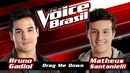 Drag Me Down(The Voice Brasil 2016 / Audio)/Bruno Gadiol, Matheus Santanielli