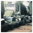 Behind The Lines (Expanded Edition)/John Schumann and The Vagabond Crew