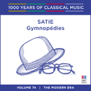 Satie: Gymnopédies (1000 Years Of Classical Music, Vol. 74)/Stephanie McCallum