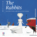 The Rabbits/Kate Miller-Heidke, Iain Grandage, Lally Katz