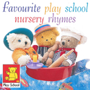 Favourite Play School Nursery Rhymes/Play School