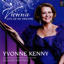 Vienna, City Of My Dreams/Yvonne Kenny, Melbourne Symphony Orchestra, Richard Bonynge