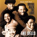 Bring Back The Love / Classic Dells Soul/The Dells