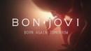 Born Again Tomorrow/Bon Jovi