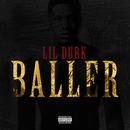 Baller/Lil Durk