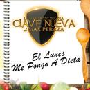 El Lunes Me Pongo A Dieta/La Bandononona Clave Nueva De Max Peraza