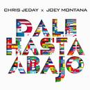 Dale Hasta Abajo/Chris Jeday, Joey Montana