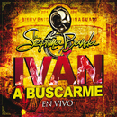 Iván A Buscarme (En Vivo)/La Séptima Banda