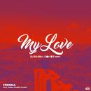 My Love (DJ Punish & Don Vie Remix) (feat. Emms, Jonna Fraser)/Frenna