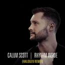 Rhythm Inside (Halogen Remix)/Calum Scott