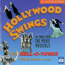 Hollywood Swings - Hit Songs From The Golden Age Of The Movie Musical, 1929-1947/The Mell-O-Tones, Phillip Sametz