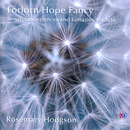 Forlorn Hope Fancy: Renaissance Dances And Fantasies For Lute/Rosemary Hodgson