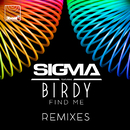 Find Me (Remixes) (feat. Birdy)/Sigma