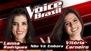 Não Vá Embora(The Voice Brasil 2016 / Audio)/Lanna Rodrigues, Vitória Carneiro