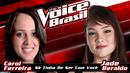 Só Tinha De Ser Com Você (The Voice Brasil 2016 / Audio)/Carol Ferreira, Jade Baraldo