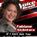 If I Ain't Got You (The Voice Brasil 2016)/Fabiane Alcântara