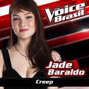 Creep (The Voice Brasil 2016)/Jade Baraldo