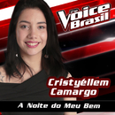A Noite Do Meu Bem (The Voice Brasil 2016)/Cristyéllem Camargo