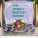 The Hardly-Worthit Report/The Hardly-Worthit Players