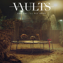 One Day I'll Fly Away (Acoustic)/Vaults