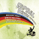 Global Drum Project (feat. Zakir Hussain, Sikiru Adepoju, Giovanni Hidalgo)/Mickey Hart