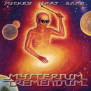 Mysterium Tremendum/Mickey Hart Band
