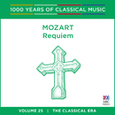 Mozart: Requiem (1000 Years Of Classical Music, Vol. 25)/Cantillation, Orchestra of the Antipodes, Antony Walker, Sara Macliver, Sally-Anne Russell, Paul McMahon, Teddy Tahu Rhodes