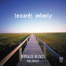 Towards Infinity/The Birralee Blokes, Paul Holley, Justine Favell
