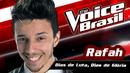 Dias De Luta, Dias De Glória(The Voice Brasil 2016 / Audio)/Rafah