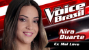 Ex Mai Love(The Voice Brasil 2016 / Audio)/Nira Duarte