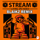 Living On Video (Blaikz Remix)/Stream