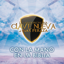 Con La Mano En La Biblia/La Bandononona Clave Nueva De Max Peraza