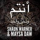 We Are One/Shaun Warner, Maysa Daw