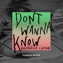 Don't Wanna Know (Fareoh Remix) (feat. Kendrick Lamar)/Maroon 5