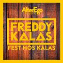 Fest hos Kalas/Freddy Kalas