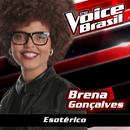 Esotérico (The Voice Brasil 2016)/Brena Gonçalves